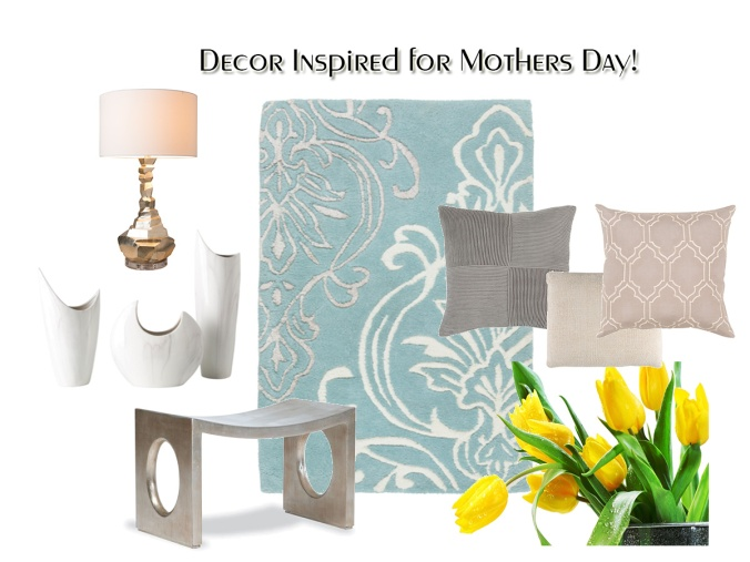Mothers Day Interior Design